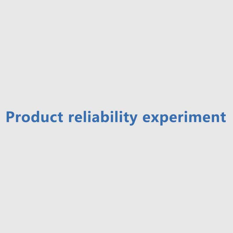 Product reliability experiment